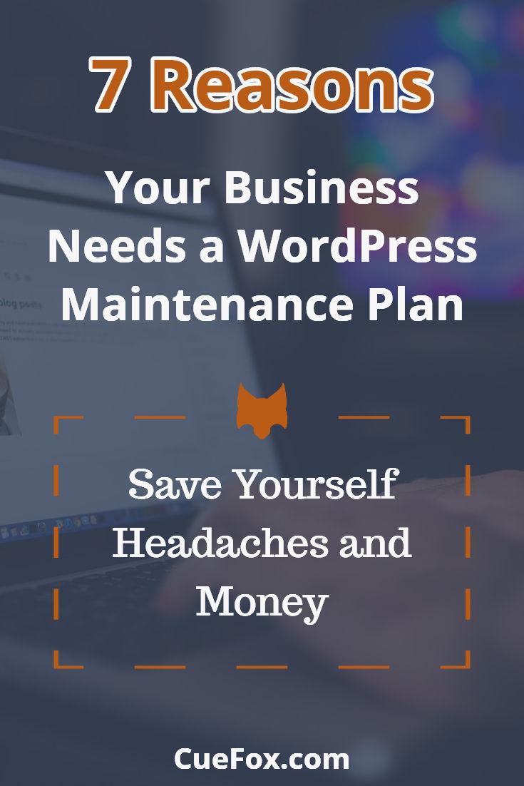7 Reasons Your Business Needs a WordPress Maintenance Plan